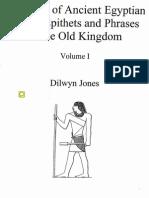 DilwynJones.......anIndexOfAncientEgyptianTitlesEpithetsAndPhrasesOfTheOldKingdombyHouseOfBooks