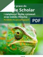 Jak dodać prace do Google Scholar i zwiększyć liczbę cytowań oraz indeks Hirscha. Poradnik dla początkujących
