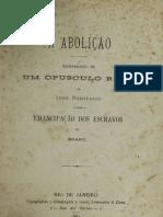 A abolição  reimpressão de um opusculo raro de José Bonifácio sobre a emancipação dos escravos no Brasil