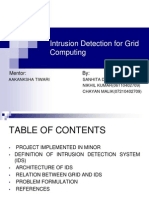 Intrusion Detection for Grid Computing3