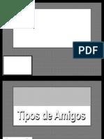 TIPOS DE AMIGOS