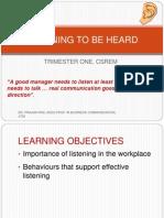 Listening to Be Heard 3