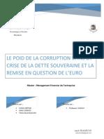 LE POID DE LA CORRUPTION DANS LA CRISE DE LA DETTE SOUVERAINE ET LA REMISE EN QUESTION DE L'EURO