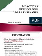 PRESENTACIÓN DIDÁCTICA Y METODOLOGÍA DE LA ENSEÑANZA ADMINISTRACIÓN Y EDUCACIÓN