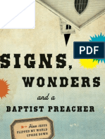 Signs, Wonders, and a Baptist Preacher