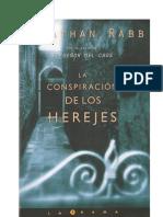 Rabb Jonathan - La Conspiracion De Los Herejes [doc].pdf