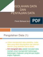 Materi Ke 2 Metode Pengolahan n Penyajian Data Sept 2010