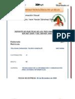 REPORTE DE PRÁCTICAS DE LOS TRES PARCIALES EN ASP.NET 2005 Y SQL SERVER 2005 DE LA MATERIA, PROGRAMACIÓN VISUAL