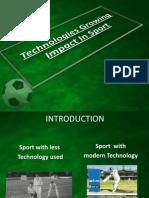Technologies Growing Impact in Sport