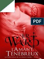 Confrerie de La Dague Noire 1 - L%27Amant - J.R. Ward