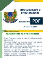 Atravessando a Crise Mundial - LIDE - Ministro Guido Mantega