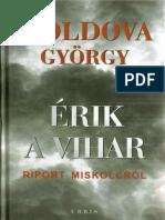 Erik a Vihar _ Riport Miskolcrol 2. Kotet - Moldova Gyorgy