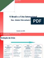 O Brasil e a Crise Internacional - Sen. Aloizio Mercadante PT/SP
