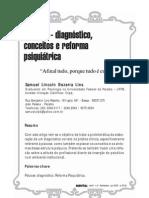 Psicose - diagnóstico, conceitos e reforma psiquiátrica