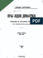 Vladan Djordjević, Kraj jedne dinastije 3. Knjiga 1899-1900