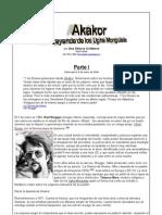 Akakor - La Leyenda de Los Ugha Mongulala