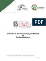 Enfriador de Aire de Adimisión para Motor de Combustión Interna / Proyecto Final de la materia de Administración de Proyectos 2012-08