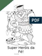 Super Heróis da                Fé