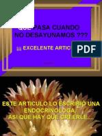 Que Pasa Cuando No !!!!! Desayunamos !!!!....10-7.