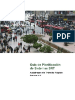 Guía de Planificación de Sistemas BRT. Autobuses de Tránsito Rápido.