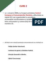 Protectia Consumatorului in Romania - Curs 2 - Instituţiile româneşti actuale care se ocupă de protecţia drepturilor consumatorului.