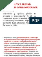 Protectia Consumatorului in Romania - Curs 4 - POLITICA PRIVINDPROTECŢIA CONSUMATORILOR