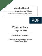 Francesco Carnelutti Como Se Hace Un Proceso