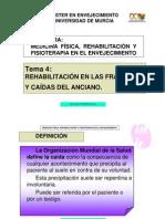 Tema 4. La rehabilitación en las caídas y fracturas del anciano