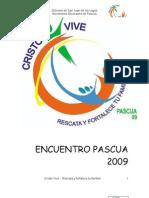 Cuaresma, Semana Santa y Pascua Juvenil 2009