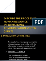 Discribe the Process of Human Resource Information &