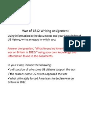 war of  writing assignment  war of   james madison