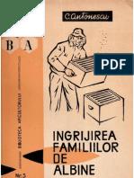 Ingrijirea Familiilor de Albine - C.antonescu - 1966 - 176 Pag