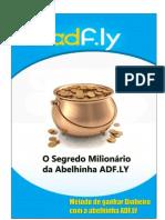 Máquina de fazer Dinheiro (ADF.LY Segredos)