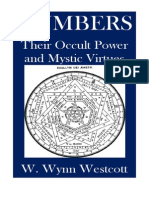 48705571 Numbers Their Occult Power and Mystical Virtue W Wynn W