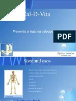 Managementul Osteoporozei-Cal D Vita, Dr. Bianca Ciocazan