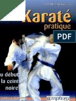 Karaté pratique- du débutant à la ceinture noire (programmes jusqu'au 6e Dan) Par Roland Habersetzer