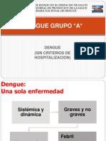DENGUE GRUPO A modificado FINAL.pptx