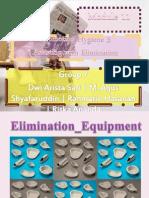 elimination equipment