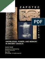 Zapotec Text Knowledge Power Memory Ancient Oaxaca Script Writing Reading