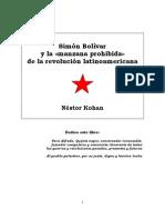Simon Bolivar y La Manzana Prohibida de La Revolucion Latinoamericana