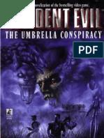 Resident Evil I - Umbrella Conspiracy