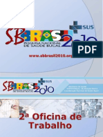 Projeto SB2010 Segunda Oficina 02