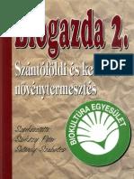 Sárközy Péter, Seléndy Szabolcs - Biogazda 2 - Szántóföldi és kertészeti növénytermesztés
