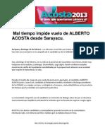 Mal Tiempo Impide Vuelo de ALBERTO ACOSTA Desde Sarayacu