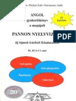Angol gyakorlókönyv a megújult Pannon nyelvvizsga új típusú írásbeli feladataihoz