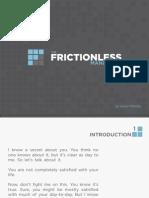 Frictionless Manifesto