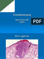 Trichilemmoma, M 47, Upper Lip PPT