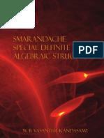 Smarandache Special Definite Algebraic Structures