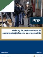 Visie op de toekomst van de communicatiefunctie Politie - Lisette Kaptein