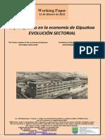 El franquismo en la economía de Gipuzkoa.EVOLUCION SECTORIAL (Es) The Franco regime in the economy of Gipuzkoa. SECTORAL EVOLUTION (Es) Frankismoa Gipuzkoako ekonomian. SEKTOREKAKO BILAKAERA (Es)